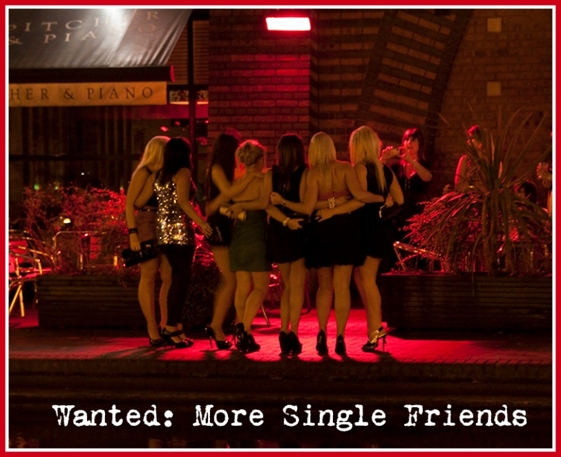 wanted more single girlfriends friends girls night out divorced mom friday saturday weekends